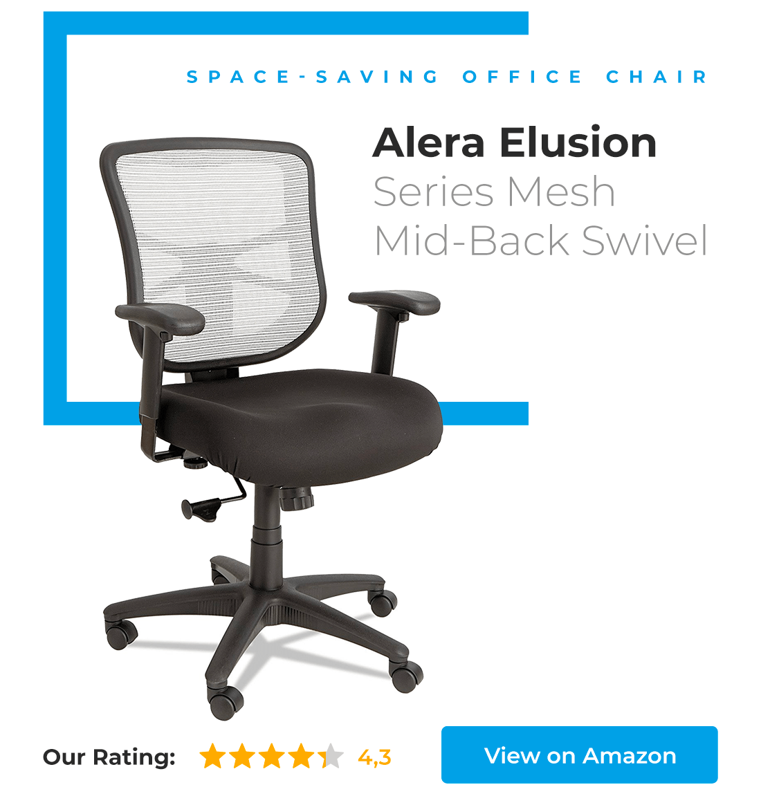 Alera Elusion Series is great space-saving office chair