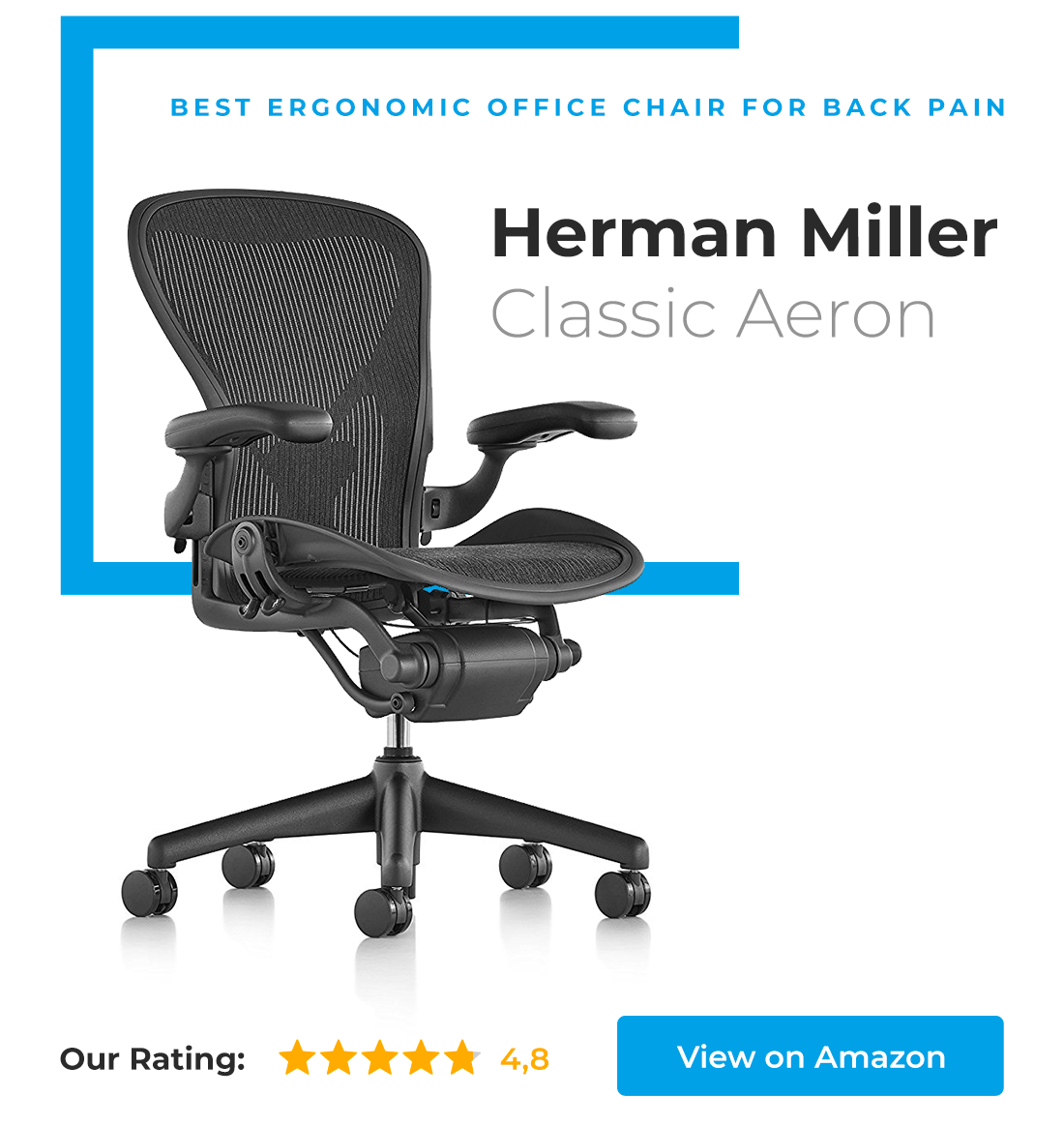 Most popular, and probably best ergonomic office chair for back pain - Herman Miller Classic Aeron.
