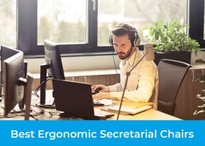 TOP 3 Best Ergonomic Secretarial Chairs