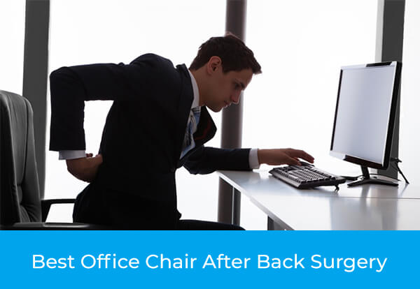 the best office chair after back surgery - 3 products